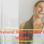 Top 5 Natural Detox Drinks To Lose Weight